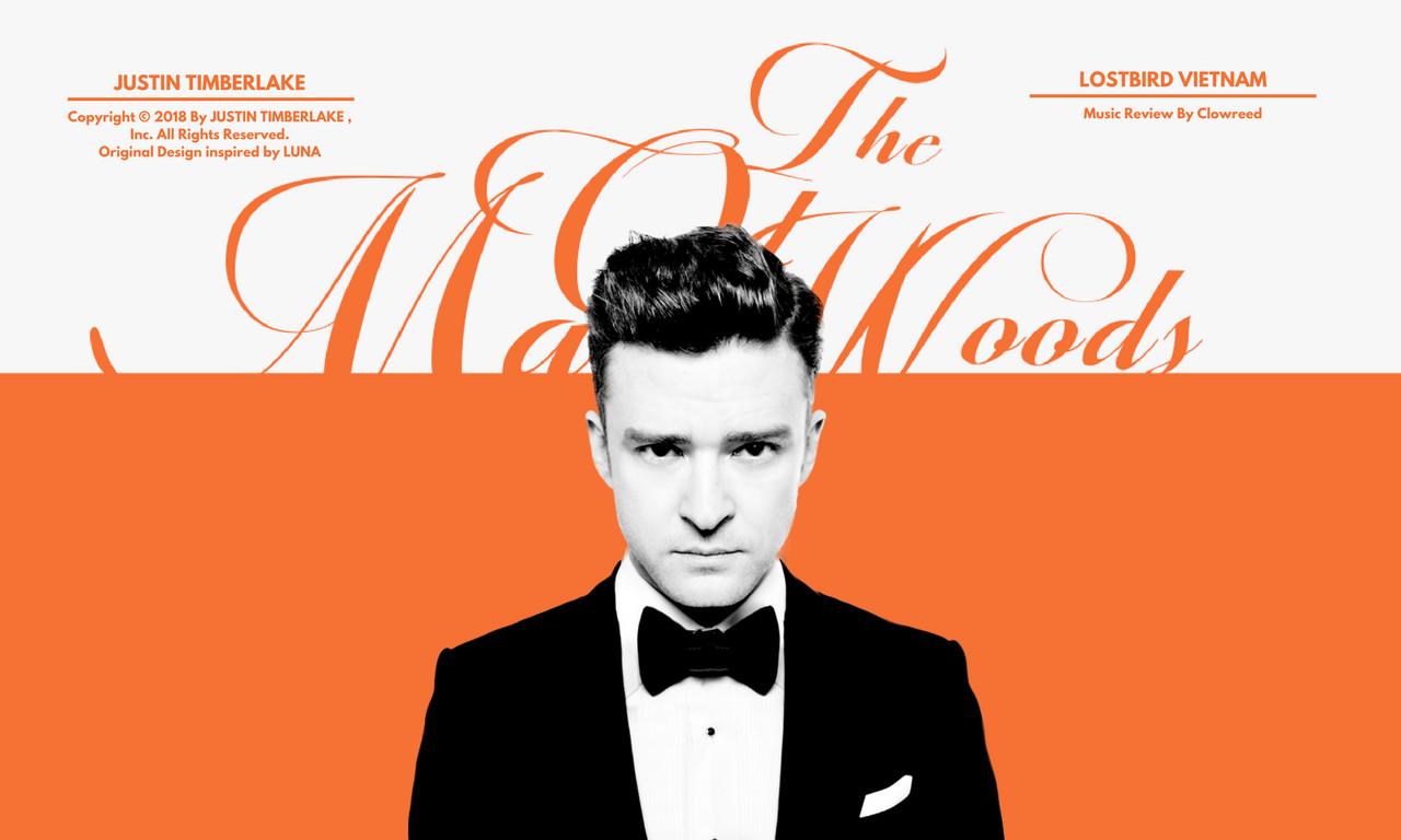 Man Of The Woods (Justin Timberlake): Vì đâu đến nỗi?
