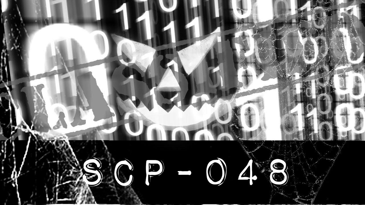 [Series dài kỳ] SCP-048: Số Hiệu SCP Bị Nguyền Rủa
