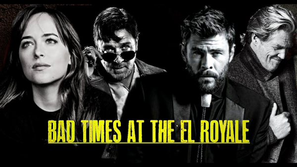the most exciting action and thriller films of 2018 bad times at the el royale
