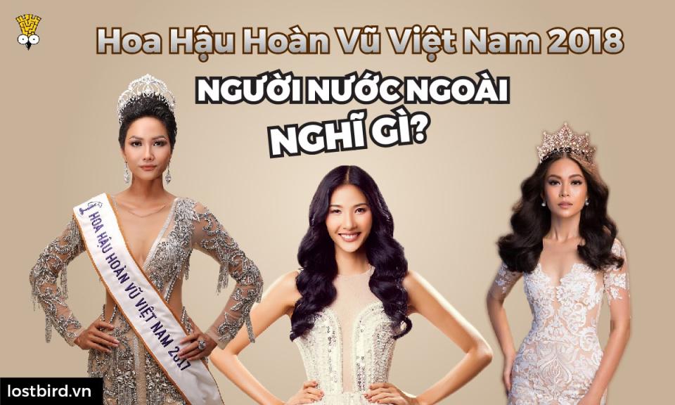 Người nước ngoài nghĩ gì về Tân Hoa hậu Hoàn vũ Việt Nam 2018