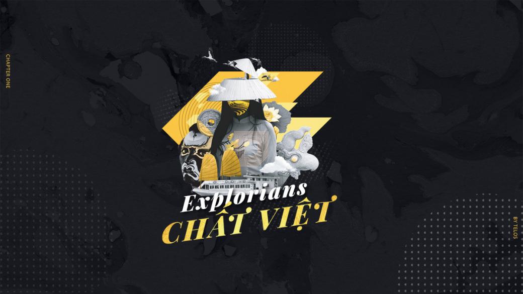 Explorians Chất Việt: Sân chơi cho những dự án sáng tạo mang đậm chất liệu Việt Nam