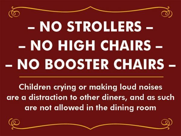 Nhà hàng lý tưởng dành cho những người không thích trẻ con