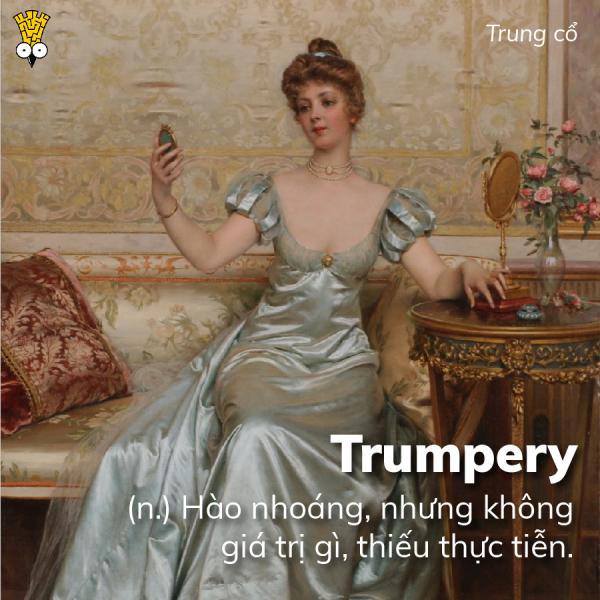 2019 rồi, những từ tiếng Anh cổ siêu thâm thúy và hài hước này cần được hồi sinh gấp