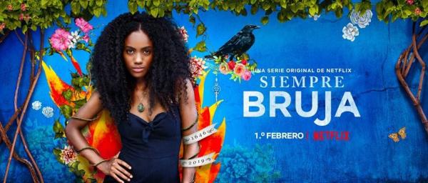 'Siempre Bruja': Sau khi Trung Quốc bão hòa, đến lượt Netflix làm phim teen xuyên không
