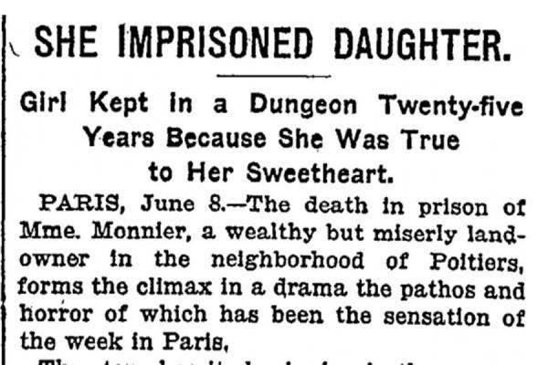Cuộc đời bi thảm của Blanche Monnier – Người phụ nữ bị giam cầm suốt 25 năm chỉ vì tình yêu